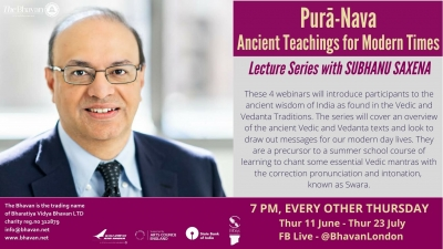 Ancient Teachings for Modern Times - Lecture Series With Subhanu Saxena